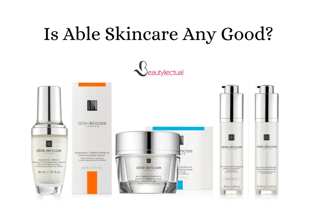 Is Able Skincare Any Good?