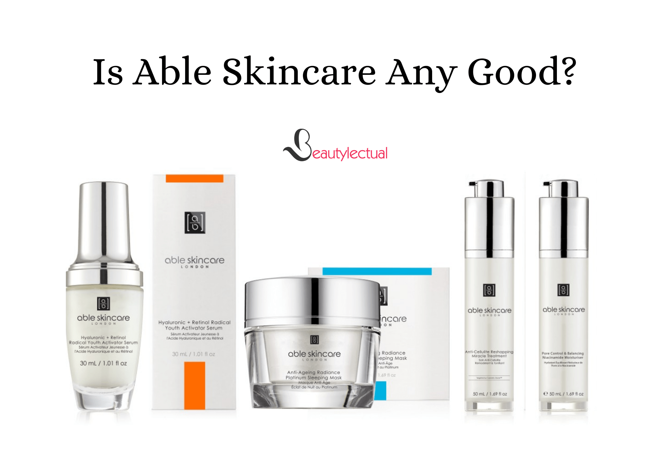 Is Able Skincare Any Good.