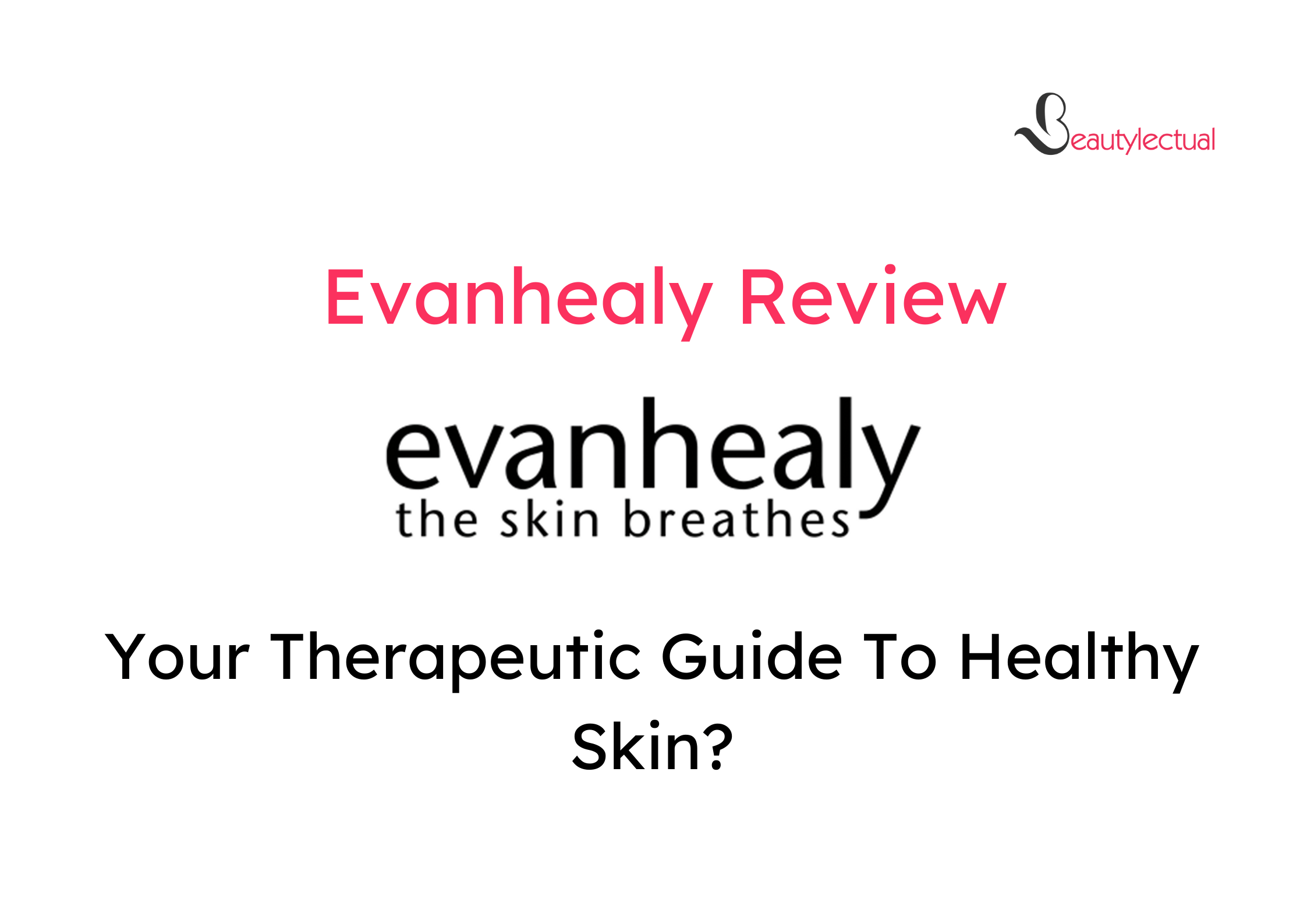 Evanhealy Review