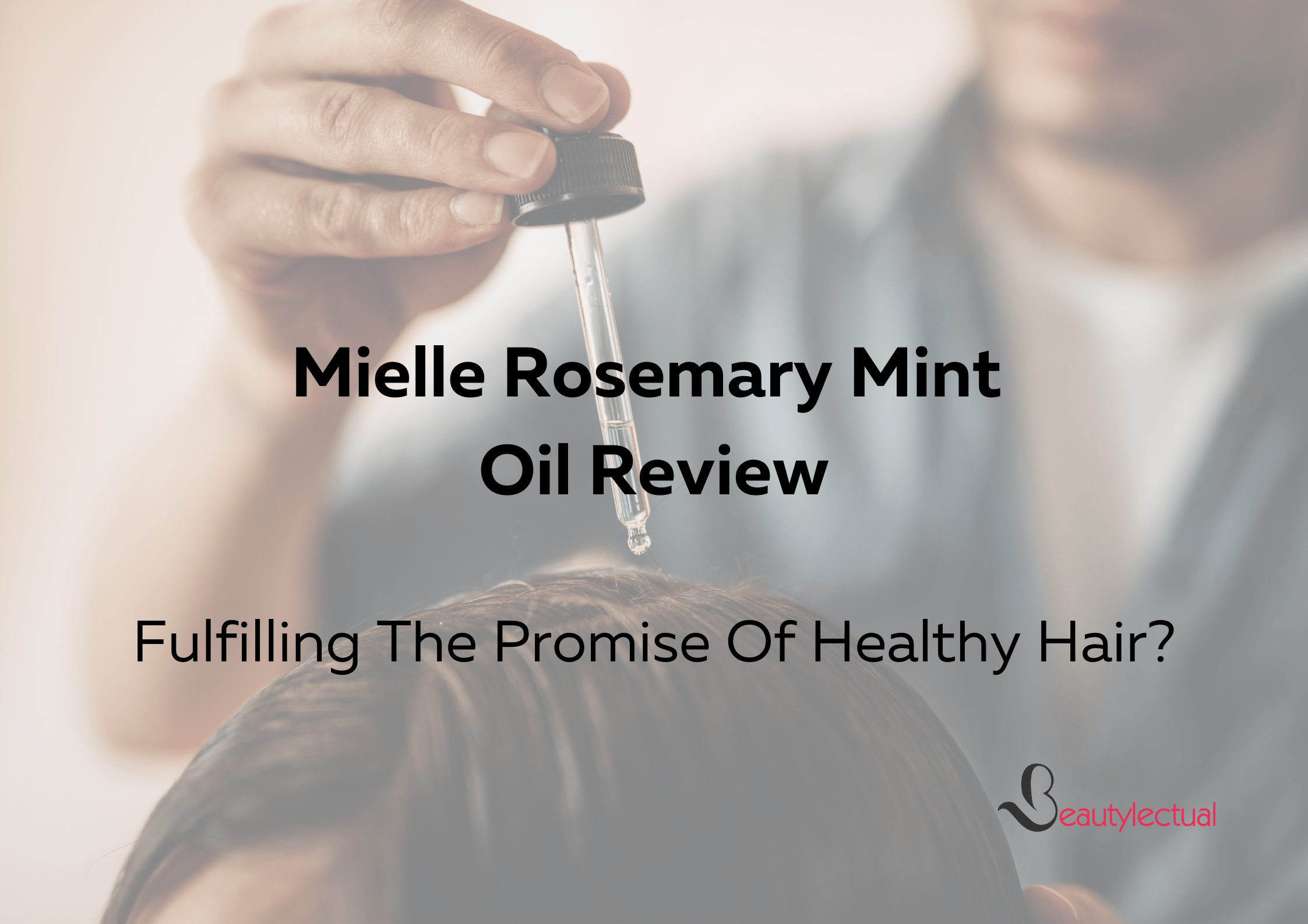 Mielle Rosemary Mint Oil Review