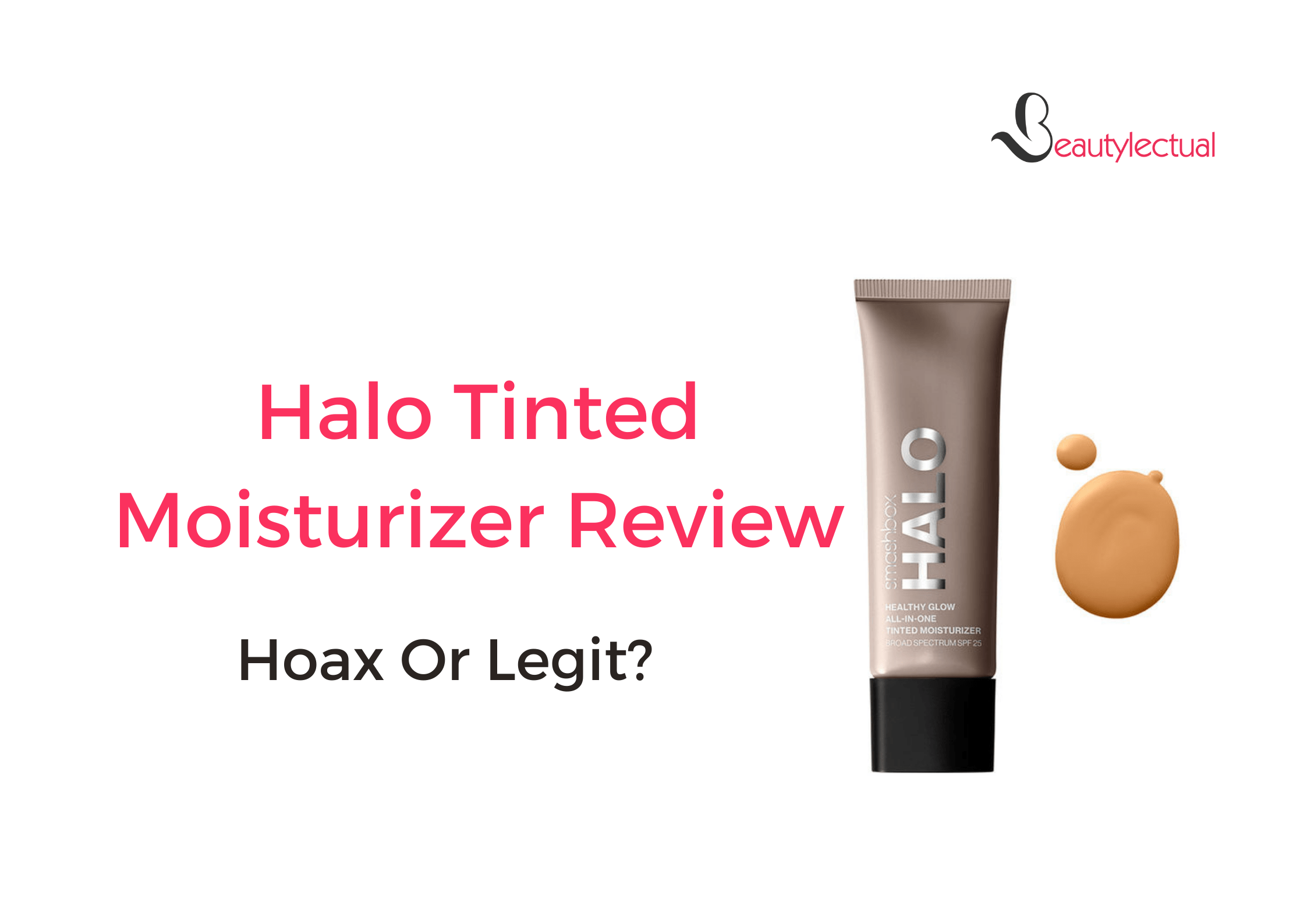 Halo Tinted Moisturizer Review